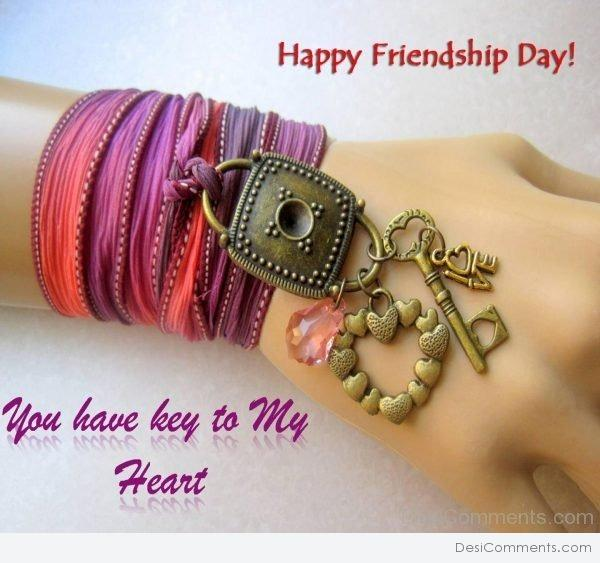 Happy Friendship Day - You Have Key To My Heart