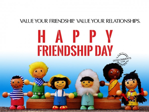 Picture: Value your friendship, Happy Friendship day