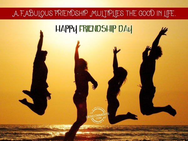 Picture: A Fabulous Friendship Multiplies The Good In Life.