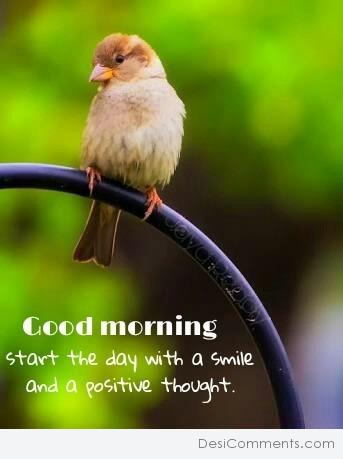 Good Morning - Start The Day With A Smile
