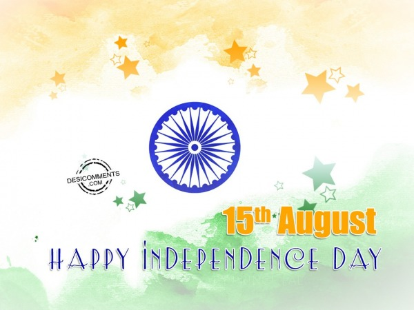 August 15th Happy Indpendence Day