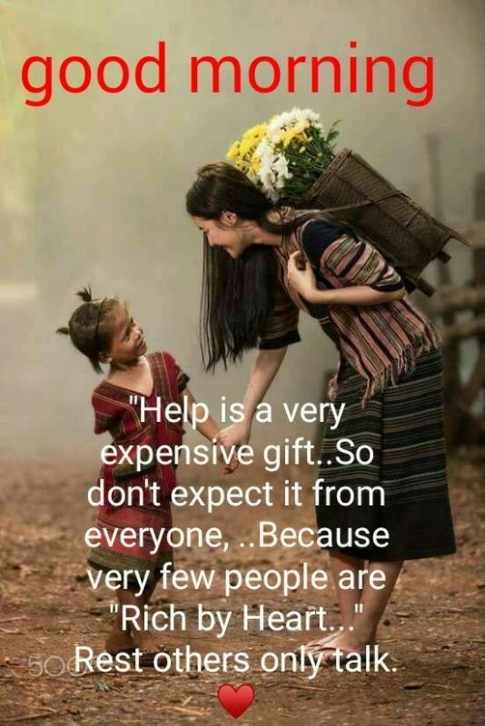 Good Morning - Help Is Very Expensive Gift
