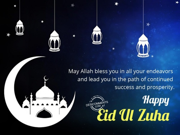Picture: May Allah bless you in all your endeavors, Happy Eid Ul Zuha