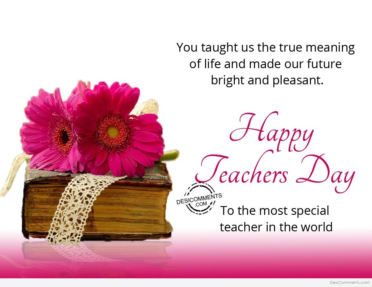 Teachers day pictures images graphics picture true meaning of life happy teachers day kristyandbryce Choice Image