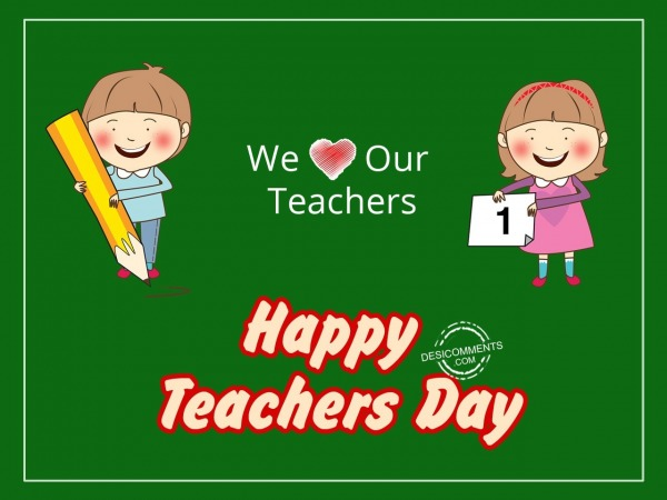 Picture: We love our teachers