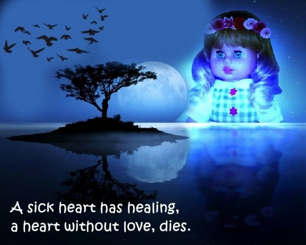 A Heart Without Love Dies
