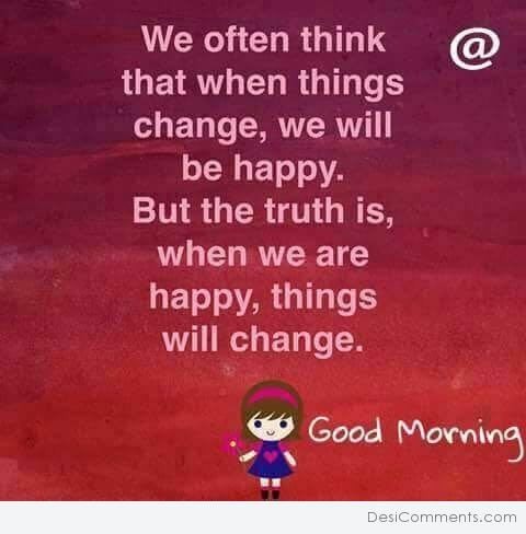 Things Will Change - Good Morning