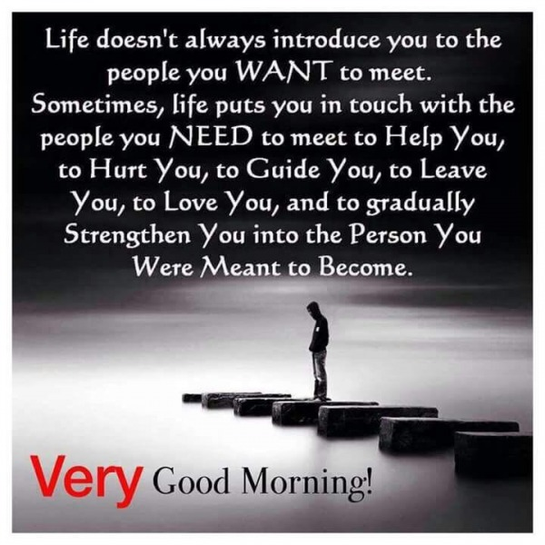 Life Doesn't Always Introduce You – Good Morning