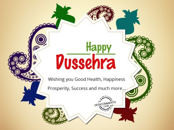 Wishing you good health….Happy Dussehra