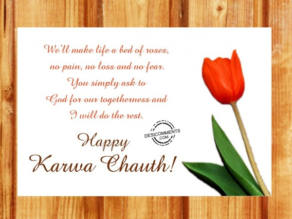 Picture: We will make life bed of roses, Happy Karva chauth
