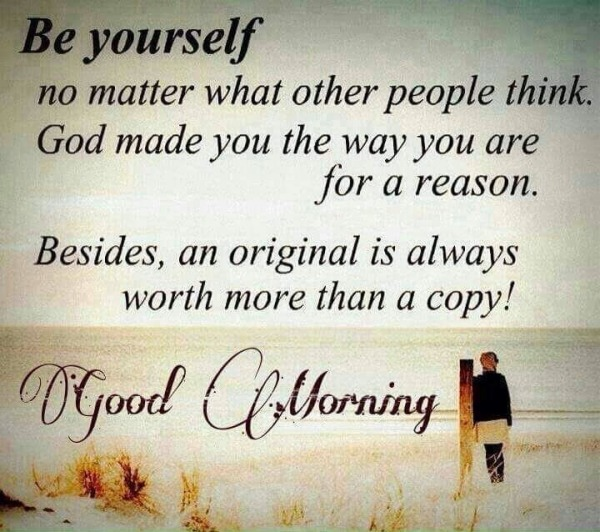 Be Yourself - Good Morning