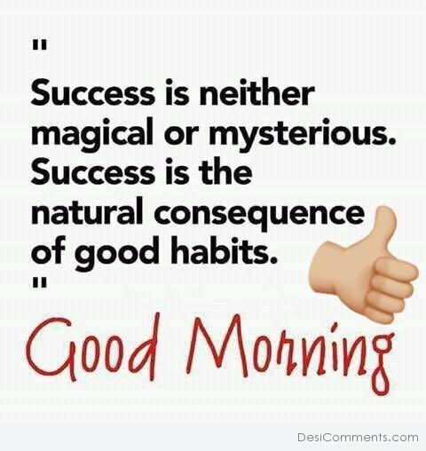 Good Habits - Good Morning