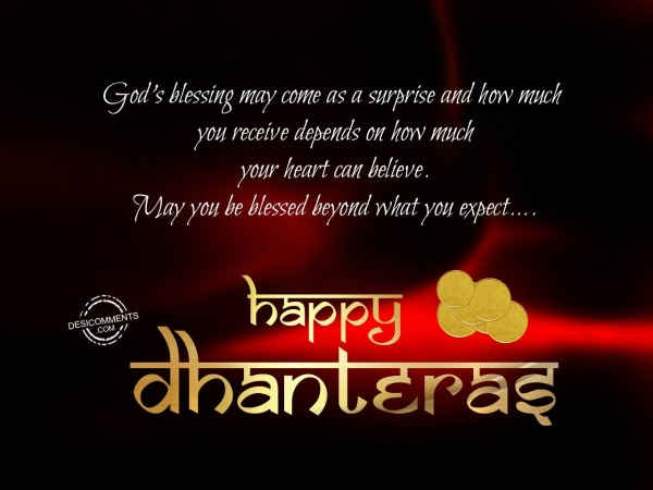 God's Blessing May come as a surprise and how much you receive, Happy Dhanteras