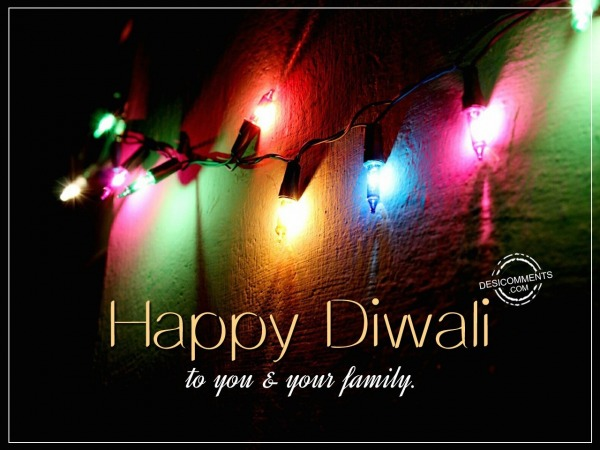 Happy Diwali To You and Your Family….