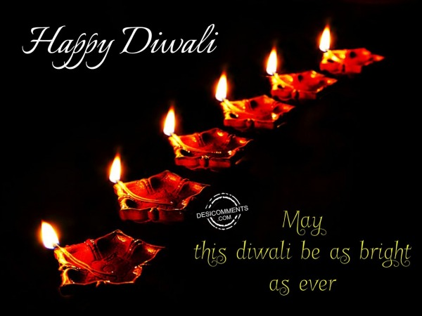 Picture: May This Diwali Be As Bright As Ever.