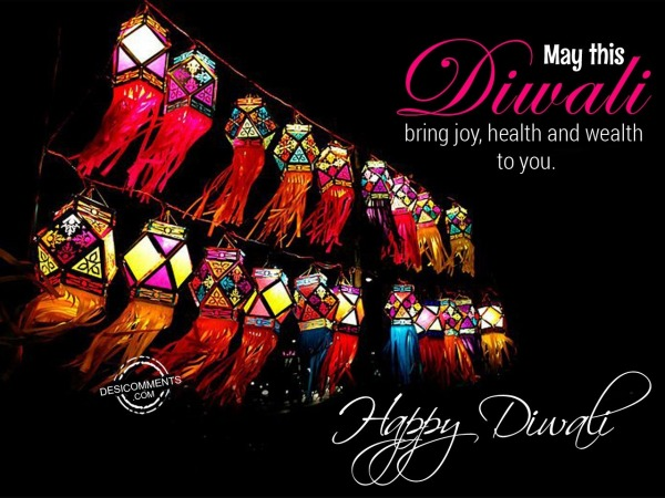 May This Diwali bring joy, health and wealth to you.
