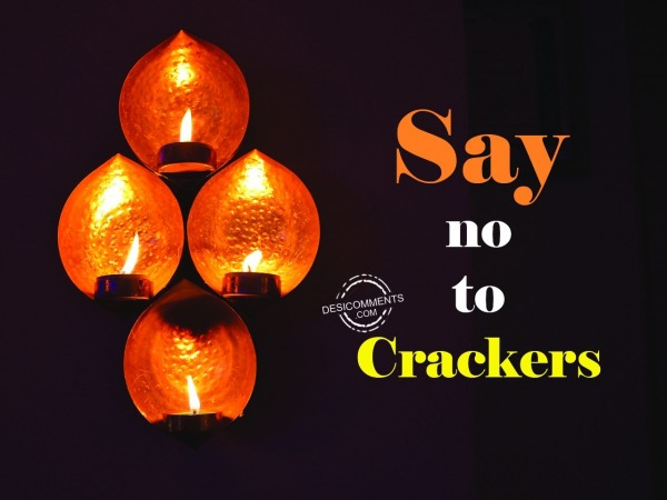 Picture: Say No To Crackers