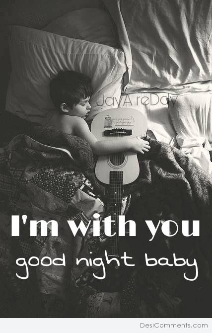 I'm With You Good Night Baby