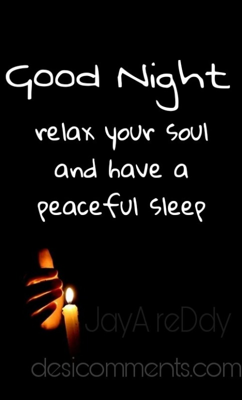 Good Night Relax Your Soul