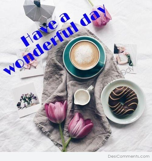 Picture: Have Wonderful Day