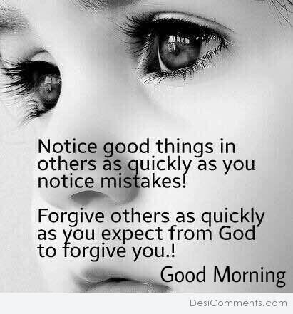 Notice Good Things - Good Morning