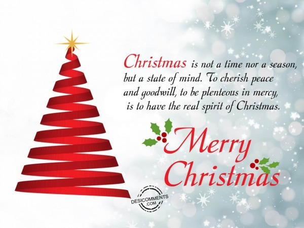 Picture: Christmas is not a time nor a season, Merry Christmas