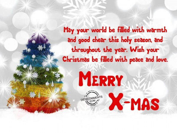 May your world be filled with warmth, Merry Christmas