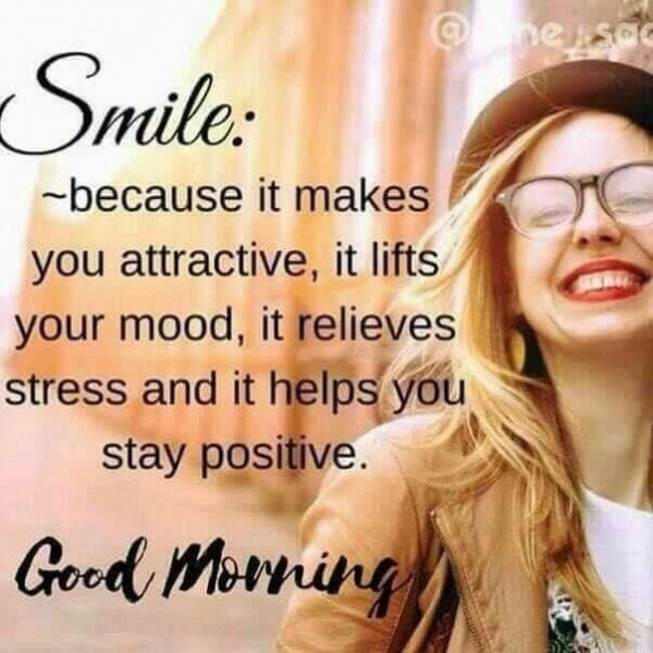 Smile : Because It's Makes You Attractive - Good Morning