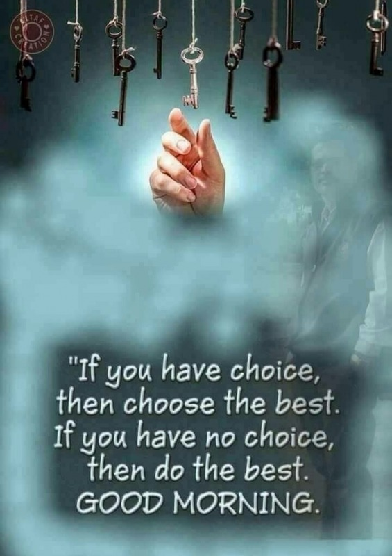 Choose The Best : Do The Best - Good Morning