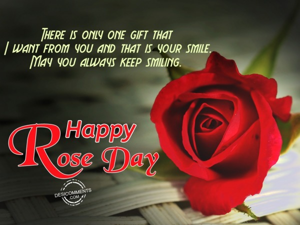 There is only the gift that, Happy Rose Day