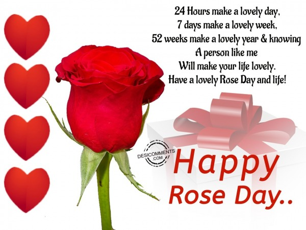 24 Hours Makes A lovely Day, Happy Rose Day