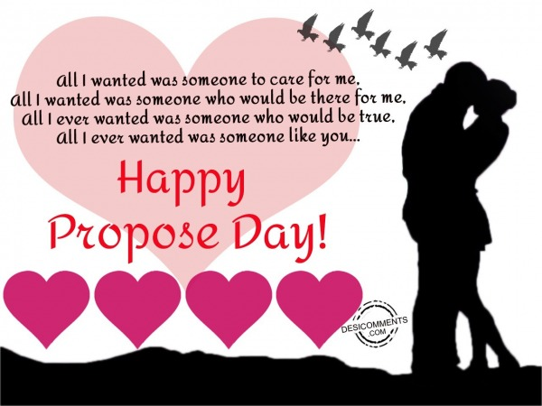 All I wanted was someone to care, Happy Propose Day
