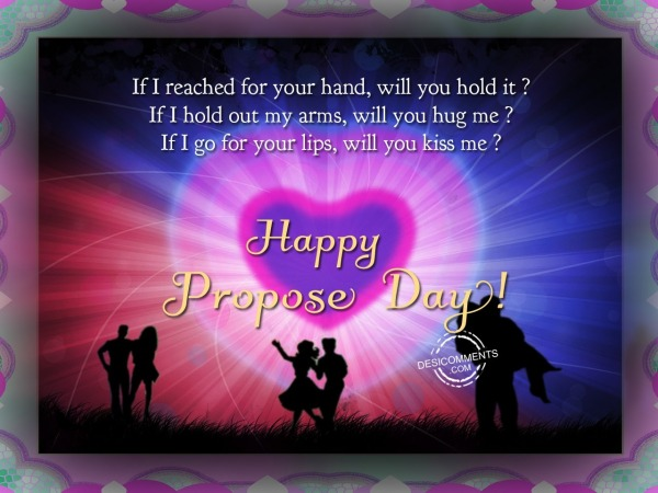 Picture: If I reached for your hand, Happy Propose Day