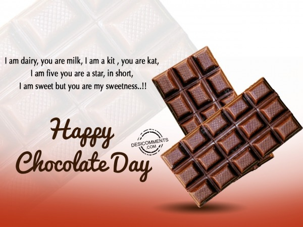 I am dairy, you are milk, Happy Chocolate Day