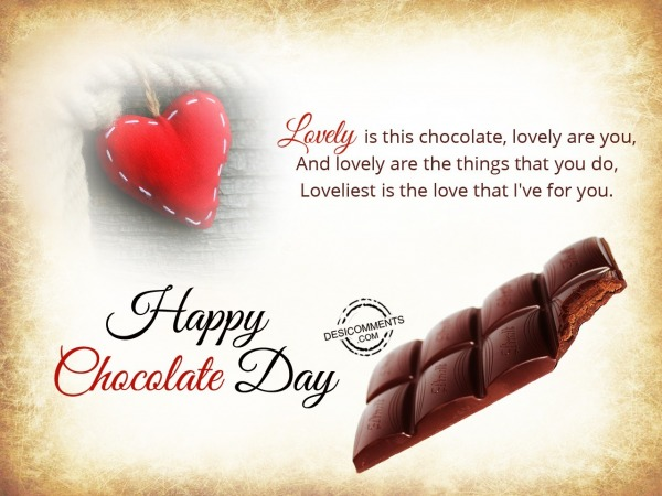 Lovely is this chocolate, Happy Chocolate Day