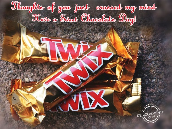 Picture: Thoughts of you just crossed my mind, Happy chocolate day