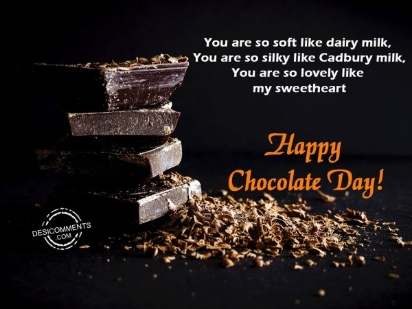 Picture: You are so soft like dairy milk, Happy Chocolate day