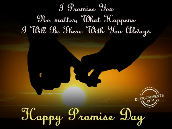 I promise you no matter, Happy promise day