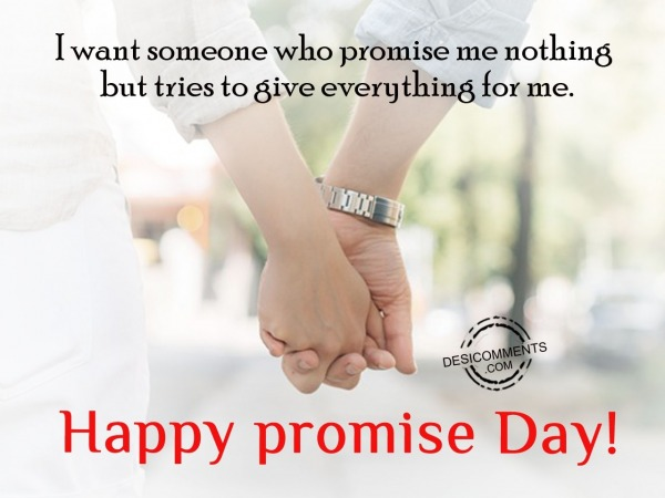 Picture: I want someone, Happy promise day