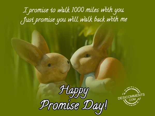 Ipromise to walk 1000, Happy promise day