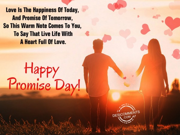 Picture: love is the happiness of today, Happy promise day