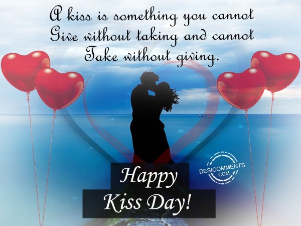Picture: A kiss is something, Happy kiss day