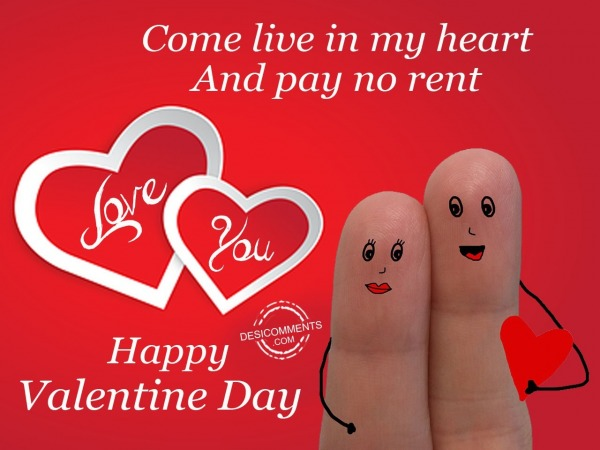 Picture: Come live in my heart, Happy valentine day