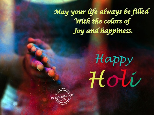 Picture: May your life, Happy Holi