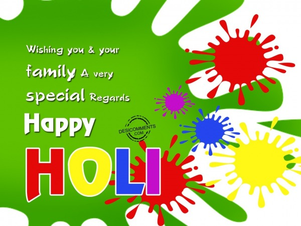 Wishing you & your family Happy Holi