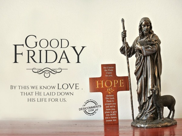 Picture: Good Friday, by this we know love