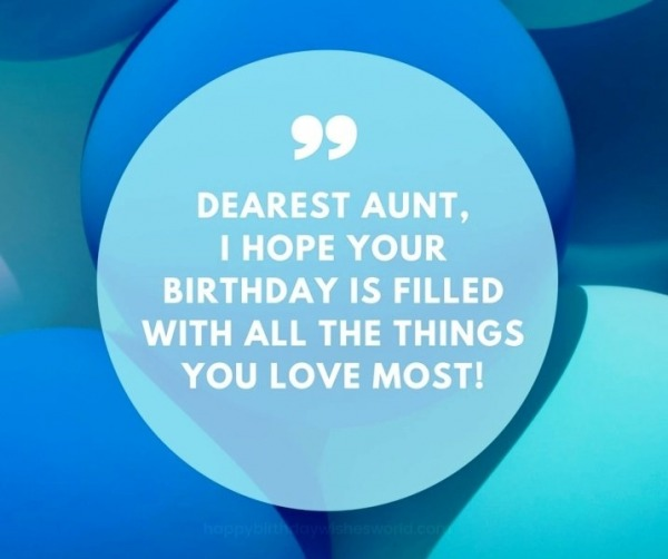 Picture: Dearest Aunt I Hope Your Birthday Is Filled