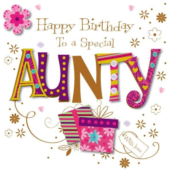 Happy Birthday To A Special Aunty