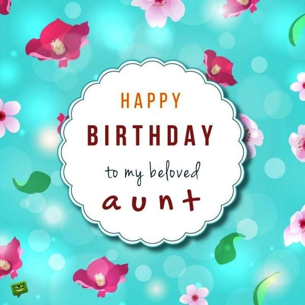 Happy Birthday To My Beloved Aunt