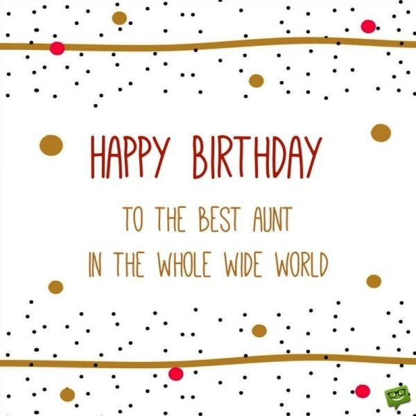 Picture: Happy Birthday To The Best Aunt